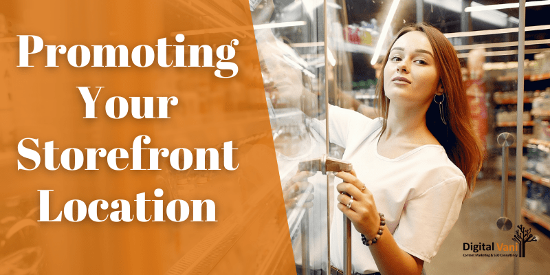 Promoting Your Storefront Location